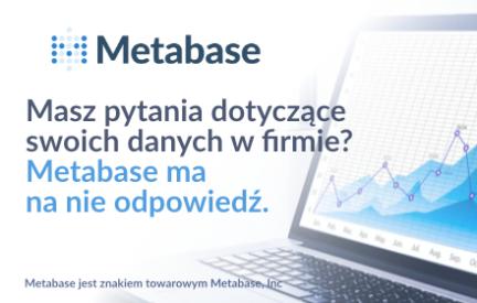 Metabase – inteligentne dane Twojej firmy
